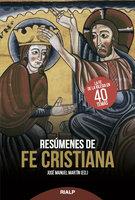 Resúmenes de fe cristiana - José Manuel Martín