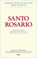 Santo Rosario. Edición crítico-histórica - Pedro Rodríguez García