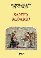 Santo Rosario - Josemaría Escrivá de Balaguer