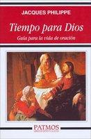 Tiempo para Dios - Jacques Philippe
