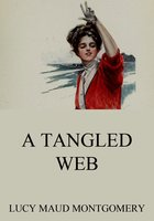 A Tangled Web - Lucy Maud Montgomery