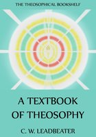 A Textbook Of Theosophy - C. W. Leadbeater