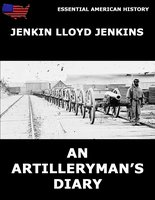 An Artilleryman's Diary - Jenkin Lloyd Jenkins