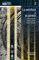 La escritura y el camino - Blanca López de Mariscal