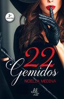 22 Gemidos - Noelia Medina