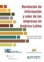 Revelación de información y valor de las empresas en América Latina - María Andrea Trujillo, Alexander Guzmán