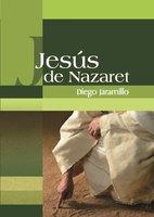 Jesús de Nazaret - Diego Jaramillo Cuartas