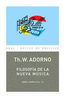 Filosofía de la nueva música - Theodor W. Adorno
