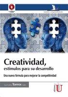 Creatividad, estímulos para su desarrollo - Luis Carlos Torres Soler