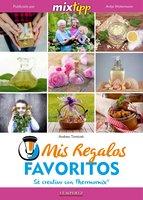 MIXtipp: Mis Regalos favoritos (español) - Andrea Tomicek