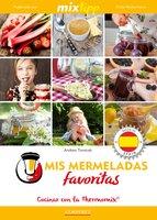 MIXtipp: Mis Mermeladas favoritas (español) - Andrea Tomicek