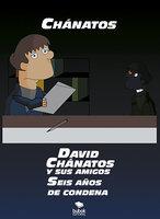 David Chánatos y sus amigos - Chánatos