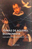 Tomás de Aquino, economista - José Antonio Garcia-Durán de Lara