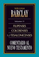 Comentario al Nuevo Testamento Vol. 11 - William Barclay