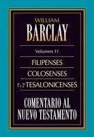 Comentario al Nuevo Testamento Vol. 11 - William Barclay