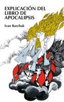 Explicación del libro de Apocalipsis - Ivan Barchuk