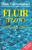 Fluir (Flow) - Mihaly Csikszentmihalyi