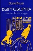 Egiptosophia - Octavi Piulats Riu