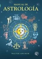 Manual de astrología - Walter Anliker