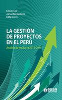 La gestión de proyectos en el Perú - Felix Lossio Barbieri,Alexander Martínez,Eddy Morris