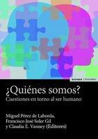 ¿Quiénes somos? - Miguel Pérez de Laborda, Francisco José Soler Gil, Claudia E. Vanney