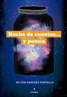 Noche de cuentos... y poesía - Milton Paredes Portella