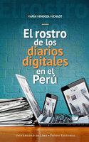 El rostro de los diarios digitales en el Perú - María Mendoza Michilot