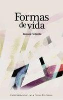 Formas de vida - Jacques Fontanille