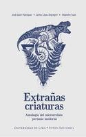 Extrañas criaturas - José Güich Rodríguez, Alejandro Susti, Carlos López Degregori
