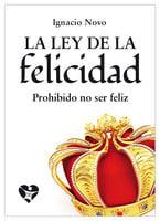 La ley de la felicidad - Ignacio Novo
