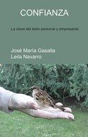 Confianza - José María Gasalla, Leila Navarro