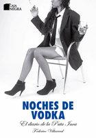 Noches de vodka - Federico Villareal