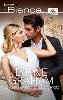 El anillo del millonario - Lynne Graham