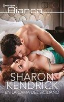En la cama del siciliano - Sharon Kendrick
