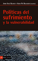 Políticas del sufrimiento y la vulnerabilidad - Asun Pié Balaguer, Jordi Solé Blanch