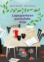 Lapsiperheen parisuhdekirja - Julia Thurén,Raisa Mattila
