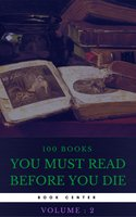 100 Books You Must Read Before You Die [volume 2] (Book Center) - Jules Verne, Edgar Allan Poe, Sinclair Lewis, Jack London, D. H. Lawrence, Rudyard Kipling, Mark Twain, Herman Melville, Thomas Mann, W. Somerset Maugham, H.P. Lovecraft, James Joyce, Upton Sinclair, Rebecca West, Marcel Proust, Rabindranath Tagore, George Sand, May Sinclair