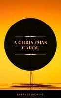 A Christmas Carol (ArcadianPress Edition)