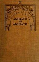 Amurath to Amurath - Gertrude Margaret Lowthian Bell