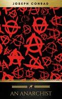 An Anarchist - Joseph Conrad, Golden Deer Classics