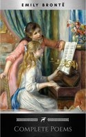 Brontë Sisters: Complete Poems - Charlotte Brontë, Emily Brontë, Brontë Sisters