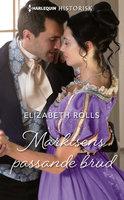 Markisens passande brud - Elizabeth Rolls
