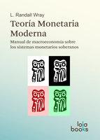 Teoría Monetaria Moderna - L. Randall Wray
