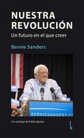 Nuestra Revolución - Bernie Sanders