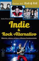 Indie & Rock alternativo - Carlos Pérez de Ziriza