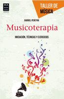 Musicoterapia - Gabriel Pereyra