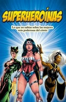 Superheroínas - Anabel Vélez