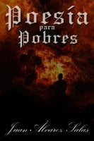 Poesía para Pobres - Juan Álvarez Salas