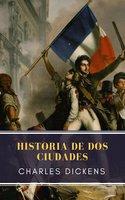 Historia de dos ciudades - Charles Dickens, MyBooks Classics