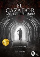 El cazador - Angélica Hernández